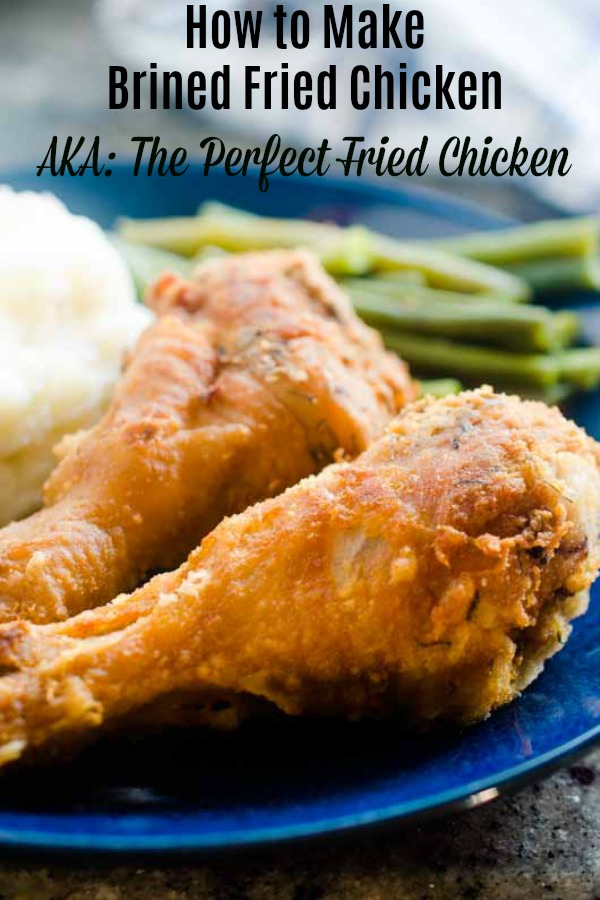 Once you've brined fried chicken, you'll never cook it any other way. Brining is an easy way to ensure your chicken is juicy and has tons of flavor. #friedchicken #chickenbrine #brinedfriedchicken