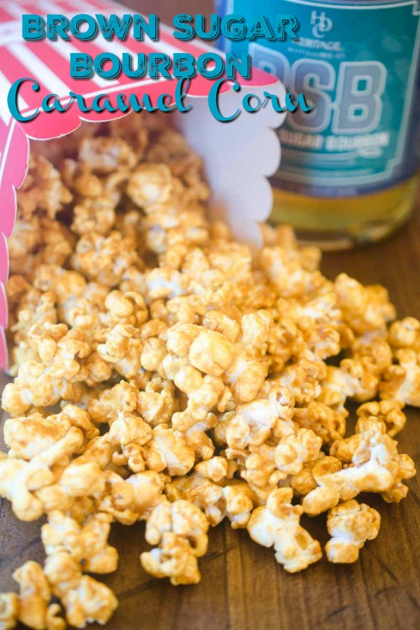 #ad Brown Sugar Bourbon Caramel Corn is sweet n' salty snack perfection!