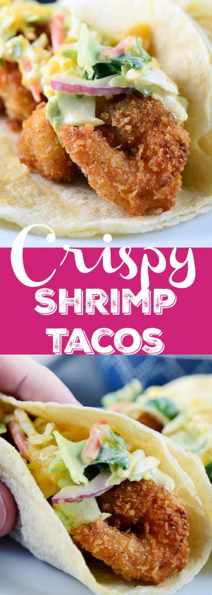 If you are looking for the perfect crispy shrimp tacos these are it! Crispy shrimp tacos are loaded with crispy golden fried shrimp and topped with a creamy mango slaw.