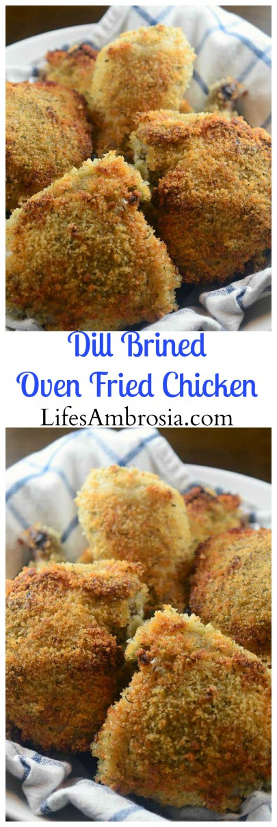 Dill Brined Oven Fried Chicken